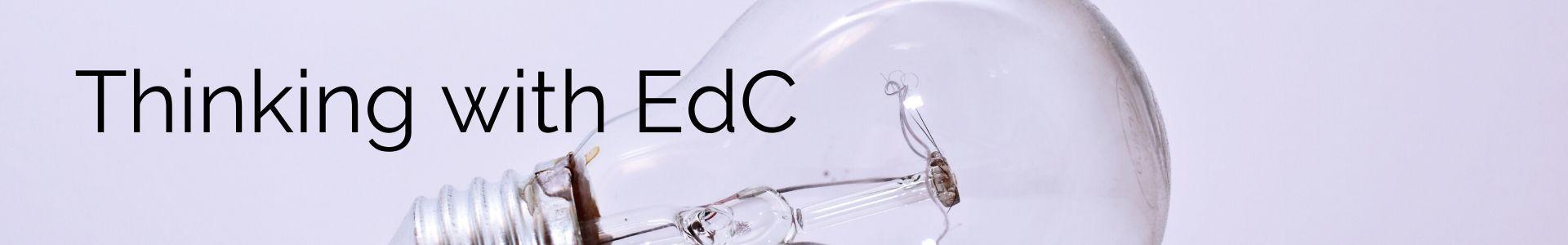 Thinking with EdC